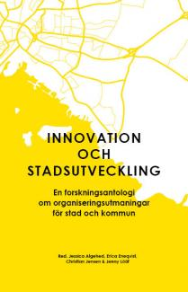 Antologi innovation och stadsutveckling