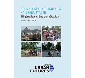 Mistra Urban Futures sammanfattning bok